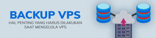 Jangan Lupa Back Up VPS!!!
